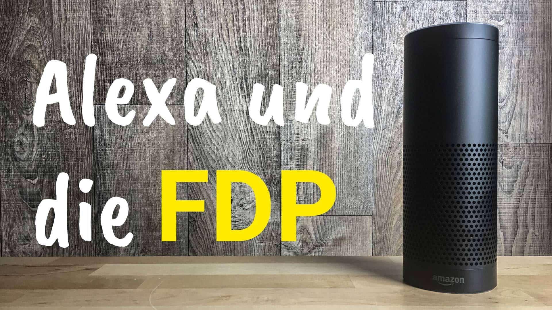 Alexa von Amazon und die FDP mit Christian Lindner